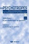 Place des psychothérapies dans l'accompagnement thérapeutique en addictologie. Théorie et pratique