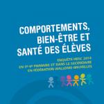 Comportements, bien-être et santé des élèves. Enquête HBSC 2014 en 5e-6e primaire et dans le secondaire en Fédération Wallonie-Bruxelles