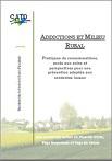 Addictions et milieu rural. Pratiques de consommations, accès aux soins et perspectives pour une prévention adaptée aux contextes locaux