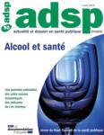 Actualité et Dossier en Santé Publique, n° 90 - mars 2015 - Alcool et santé