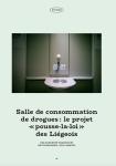 Salle de consommation de drogues : le projet « pousse-la-loi » des Liégeois