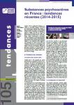 Substances psychoactives en France : tendances récentes (2014-2015)