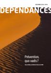 DEPENDANCES, n° 66 - Décembre 2019 - Prévention, quo vadis?