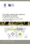 Une analyse comparée des expériences de régulation du cannabis (Colorado, Etat de Washington, Uruguay)