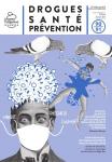 Drogues, santé, prévention (anciennement Les cahiers de Prospective Jeunesse), n°90-91 - Avril-octobre 2020 - Les leçons du confinement