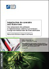 Légalisation du cannabis aux Etats-Unis. Une comparaison des politiques et réglementations relatives à la marijuana à usage non-médical dans dix Etats américains