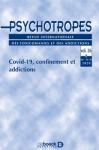 PSYCHOTROPES, Vol. 26 n° 2-3 - Covid-19, confinement et addictions