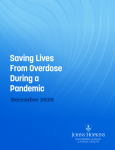 Saving lives from overdose during a pandemic