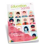 EDUCATION SANTE, n° 368 - Juillet 2020 - Regards sur la pandémie
