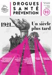 Drogues, santé, prévention (anciennement Les cahiers de Prospective Jeunesse), N° 93 - Janvier-mars 2021 - 1921… Un siècle plus tard
