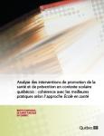 Analyse des interventions de promotion de la santé et de prévention en contexte scolaire québécois : cohérence avec les meilleures pratiques selon l'approche École en santé