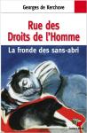 Rue des Droits de l'homme.La fronde des sans-abri