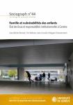 Famille et vulnérabilités des enfants. État des lieux et responsabilités institutionnelles à Genève