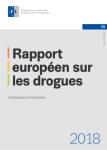 Rapport européen sur les drogues 2018. Tendances et évolutions