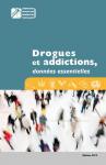 Drogues et addictions, données essentielles