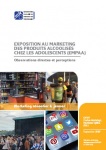 Exposition au marketing des produits alcoolisés chez les adolescents (EMPAA). Observations directes et perceptions